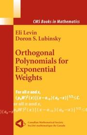 Cover of: Orthogonal Polynomials for Exponential Weights | Eli Levin