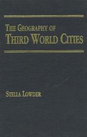 Cover of: geography of Third World cities | Stella Lowder