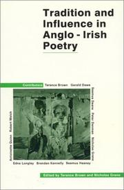 Cover of: Tradition and influence in Anglo-Irish poetry