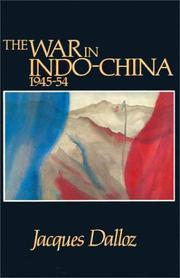 Cover of: The war in Indo-China 1945-54