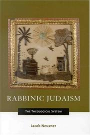 Rabbinic Judaism by Jacob Neusner