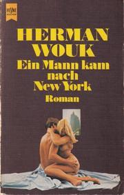 Ein Mann kam nach New York
