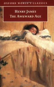 Cover of: The Awkward Age (Oxford World's Classics) | Henry James Jr.