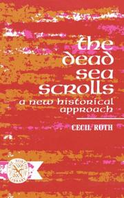 Cover of: The Dead Sea Scrolls: a new historical approach.