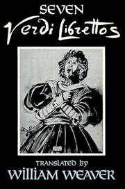 Cover of: Seven Verdi Librettos: With the Original Italian