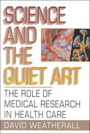 Science and the quiet art by D. J. Weatherall