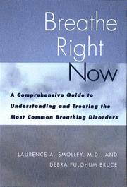 Cover of: Breathe right now | Laurence A. Smolley