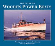 Cover of: The guide to wooden power boats | Benjamin Mendlowitz