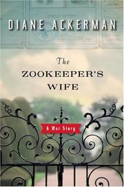Cover of: The zookeeper's wife: a war story