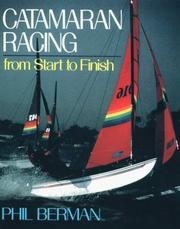 Cover of: Catamaran racing from start to finish