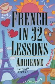 Cover of: French in 32 Lessons (The Gimmick Series) | Adrienne.