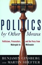 Politics by Other Means by Benjamin Ginsberg