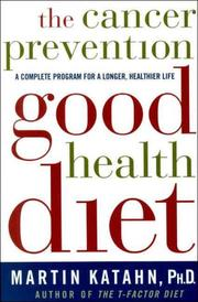 Cover of: The Cancer Prevention Good Health Diet