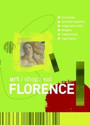 Cover of: Art/Shop/Eat Florence | Paul Blanchard