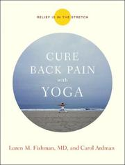 Cover of: Cure Back Pain with Yoga | Loren M. Fishman