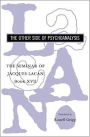 Cover of: The Seminar of Jacques Lacan: Book XVII: The Other Side of Psychoanalysis (Seminar of Jacques Lacan)