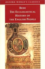 Cover of: The Ecclesiastical History of the English People; The Greater Chronicle; Bede