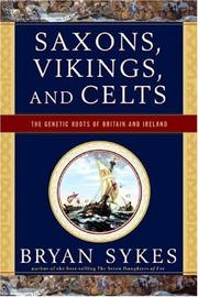 Cover of: Saxons, Vikings, and Celts | Bryan Sykes