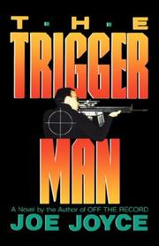 Cover of: The Trigger Man | Joe Joyce