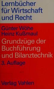 Grundzüge der Buchführung und Bilanztechnik.