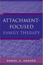 Cover of: Attachment-focused Family Therapy | Daniel A. Hughes