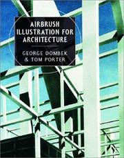 Cover of: Airbrush Illustration for Architecture | George Dombek, Tom Porter, Sue Goodman