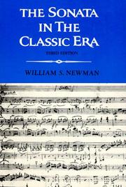 Cover of: The sonata in the classic era | William S. Newman