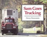 Cover of: Sam Goes Trucking