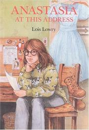 Cover of: Anastasia at this address | Lois Lowry