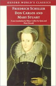 Cover of: Don Carlos and Mary Stuart (Oxford World's Classics) | Friedrich Schiller, Peter Oswald