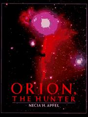 Cover of: Orion, the Hunter | Necia H. Apfel
