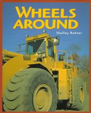 Cover of: Wheels around | Shelley Rotner