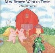 Cover of: Mrs. Brown Went to Town