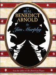 Cover of: The Real Benedict Arnold | Jim Murphy