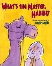 What's the Matter, Habibi? by Betsy Lewin