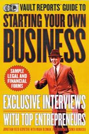 Cover of: Vault Reports guide to starting your own business