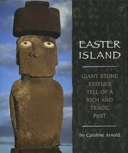 Cover of: Easter Island: Giant Stone Statues Tell of a Rich and Tragic Past