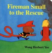 Cover of: Fireman Small to the rescue