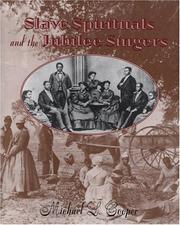 Cover of: Slave spirituals and the Jubilee Singers