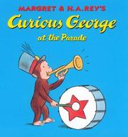 Cover of: Curious George at the Parade | H. A. Rey