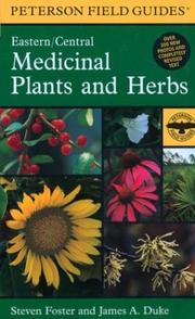 Cover of: A field guide to medicinal plants and herbs of eastern and central North America