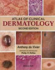 Cover of: Atlas of clinical dermatology | Anthony Du Vivier