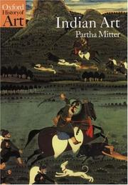Cover of: Indian art | Partha Mitter