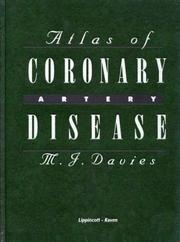 Cover of: Atlas of coronary artery disease | M. J. Davies