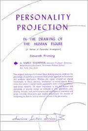 Cover of: Personality Projection in the Drawing of the Human Figure (A Method of Personality Investigation)