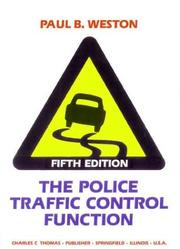 The police traffic control function by Paul B. Weston