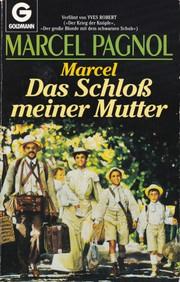 Marcel: Das Schloß meiner Mutter