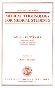 Cover of: Medical terminology for medical students | William Blake Tyrrell