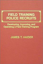 Cover of: Field training police recruits | James T. Haider