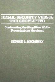 Cover of: Retail security versus the shoplifter | George L. Keckeisen